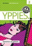 YPPIES - Geheimer als geheim: Band 2