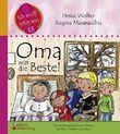 Oma war die Beste! Das Kindersachbuch zum Thema Sterben, Trösten und Leben