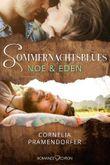 Sommernachtsblues: Noe & Eden