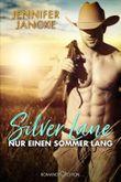 Silver Lane - Nur einen Sommer lang