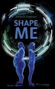 Shape Me