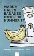 Warum haben Bananen immer die Nummer 1 ?