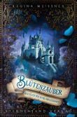 Der Fluch der sechs Prinzessinnen (Band 2): Blütenzauber