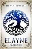 Elayne (Band 1): Rabenkind