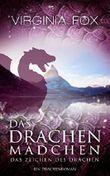 Das Drachenmädchen - Das Zeichen des Drachen