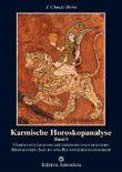 Karmische Horoskopanalyse / Karmische Horoskopanalyse - Band 1