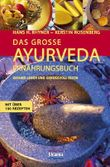 Das grosse Ayurveda Ernährungsbuch