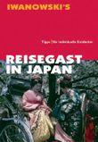 Reisegast in Japan - Kulturführer von Iwanowski