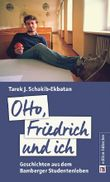 Otto, Friedrich und ich