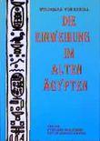 Die Einweihung im alten Ägypten