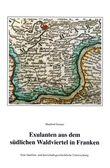 Exulanten aus dem südlichen Waldviertel in Franken (ca. 1627-1670)