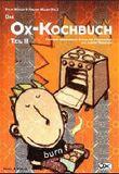 Ox-Kochbuch 2, Das