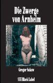 Die Zwerge von Arnheim