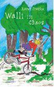 Walli im Chaos