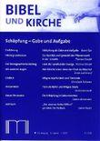 Bibel und Kirche / Schöpfung - Gabe und Aufgabe