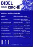 Bibel und Kirche / Ezechiel: Ver-rückte Welten