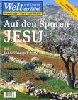 Welt und Umwelt der Bibel / Auf den Spuren Jesu I