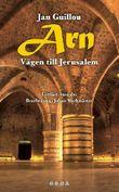 Arn - Vägen till Jerusalem