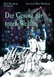 Die Bücher Mühlheim / Der Gesang der toten Welten