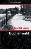 Flucht aus Buchenwald