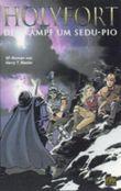 Holyfort - Der Kampf um Sedu-Pio