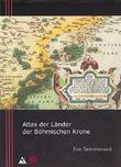Atlas der Länder der Böhmischen Krone