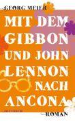 Mit dem Gibbon und John Lennon nach Ancona