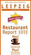 Marcellino's Restaurant Report / Leipzig Restaurant Report 2009/2010