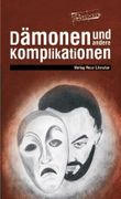 Dämonen und andere Komplikationen