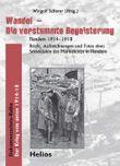 Wandel – Die verstummte Begeisterung. Flandern 1914-1918