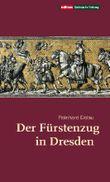 Der Fürstenzug in Dresden