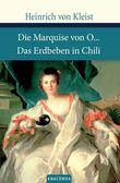Die Marquise von O... / Das Erdbeben von Chili