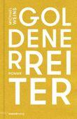 Goldener Reiter: Roman