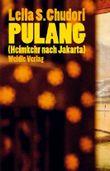 Pulang (Heimkehr nach Jakarta)