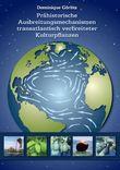 Prähistorische Ausbreitungsmechanismen transatlantisch verbreiteter Kulturpflanzen