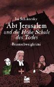 Abt Jerusalem und die Hohe Schule des Todes