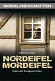 Nordeifel Mordeifel