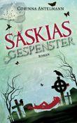 Saskias Gespenster