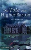 Die Tote von Higher Barton: Ein Cornwall Krimi mit Mabel Clarence (Cornwall-Krimi mit Mabel Clarence 3)