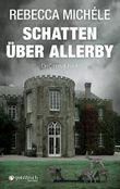 Schatten über Allerby: Ein Cornwall Krimi mit Mabel Clarence