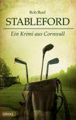 Stableford: Ein Krimi aus Cornwall (Ein Stableford-Krimi 1)