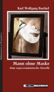 Mann ohne Maske