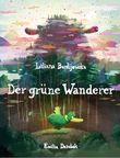Der grüne Wanderer