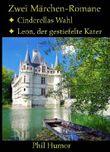 Zwei Märchen-Romane