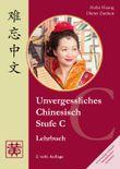 Unvergessliches Chinesisch, Stufe C. Lehrbuch