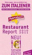 Marcellino's Restaurant Report Zum Italiener 2010/2011