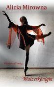 Walzerkönigin: Lit.Limbus Dance Floor Band 7