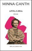 Minna Canth: Ausgewählte Werke / Anna Liisa