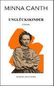 Minna Canth: Ausgewählte Werke / Unglückskinder