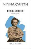 Minna Canth: Ausgewählte Werke / Der Einbruch